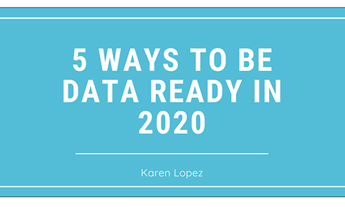 5 Ways To Be Data Ready In 2020
