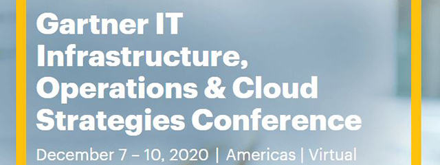 Gartner IT Infrastructure, Operations & Cloud Strategies Conference 2020 US